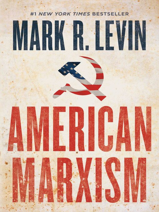 Title details for American Marxism by Mark R. Levin - Wait list