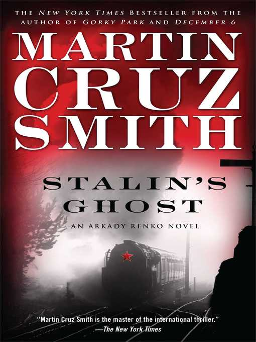 Title details for Stalin's Ghost by Martin Cruz Smith - Wait list