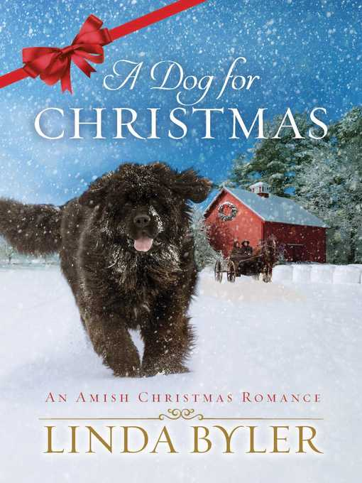 Title details for A Dog for Christmas by Byler Linda - Available