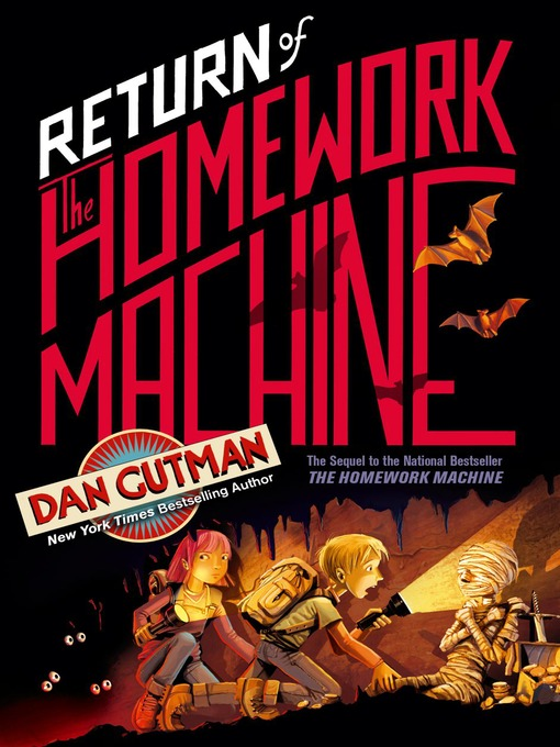 Title details for Return of the Homework Machine by Dan Gutman - Available