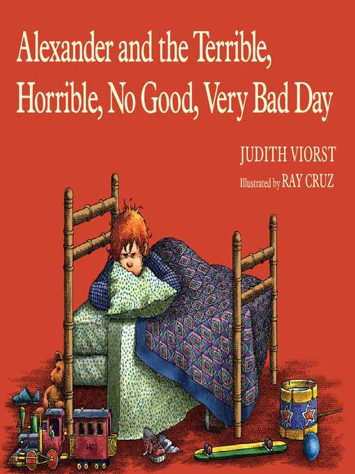 Title details for Alexander and the Terrible, Horrible, No Good, Very Bad Day by Judith Viorst - Wait list