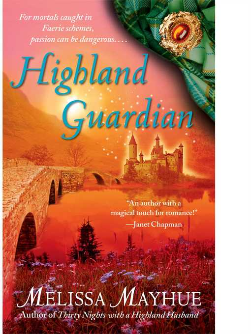 Title details for Highland Guardian by Melissa Mayhue - Wait list