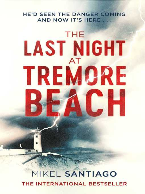 Title details for The Last Night at Tremore Beach by Mikel Santiago - Wait list