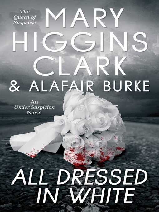 Title details for All Dressed in White by Mary Higgins Clark - Wait list