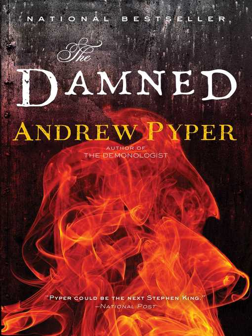 Title details for The Damned by Andrew Pyper - Wait list