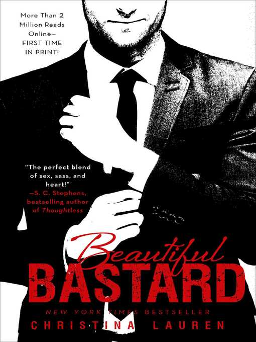Title details for Beautiful Bastard by Christina Lauren - Available