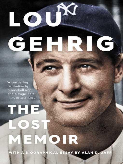 Title details for Lou Gehrig by Alan D. Gaff - Wait list