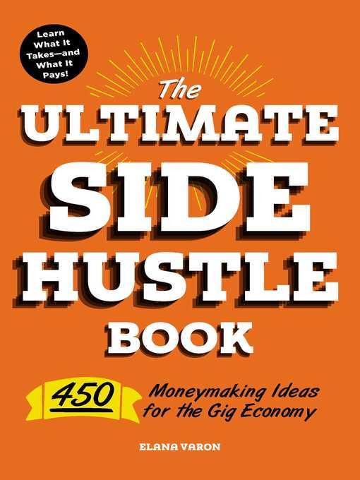 Title details for The Ultimate Side Hustle Book by Elana Varon - Wait list