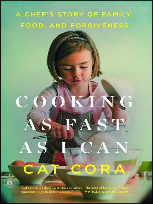 Title details for Cooking as Fast as I Can by Cat Cora - Available