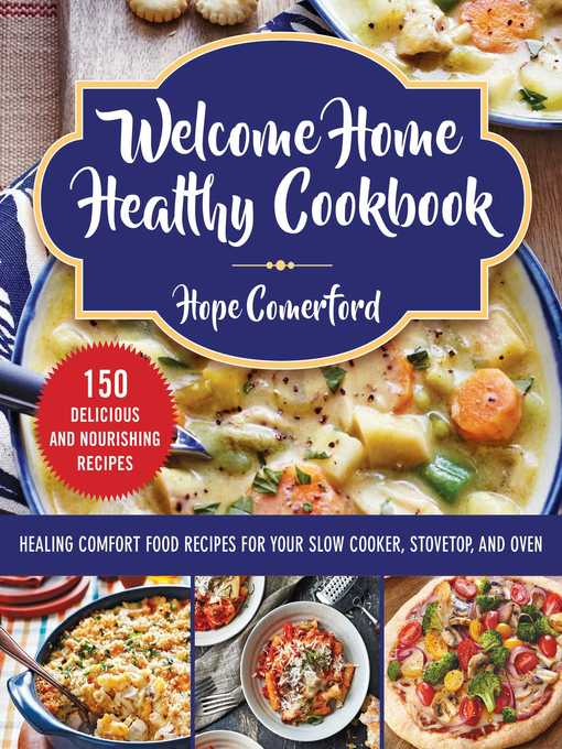 Title details for Welcome Home Healthy Cookbook by Hope Comerford - Available
