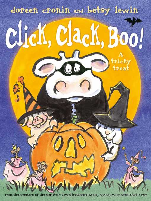 Title details for Click, Clack, Boo! by Doreen Cronin - Available