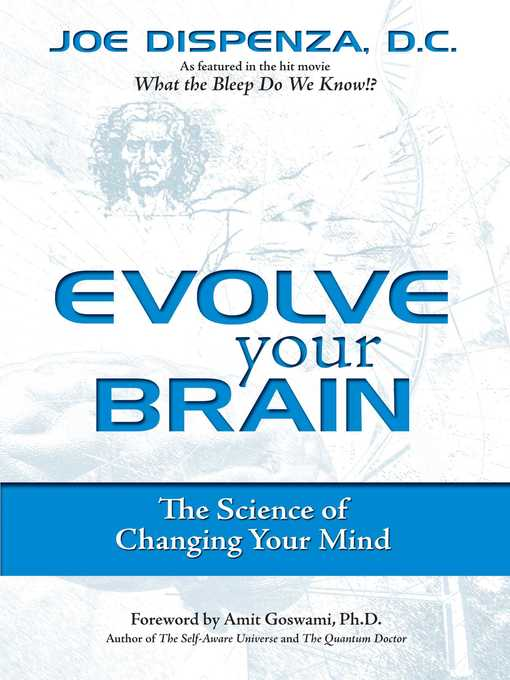 Title details for Evolve Your Brain by Joe Dispenza - Available