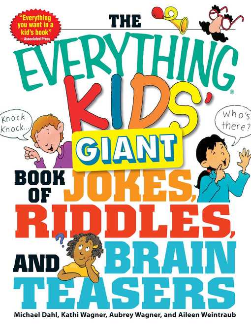 Title details for The Everything Kids' Giant Book of Jokes, Riddles, and Brain Teasers by Michael Dahl - Available