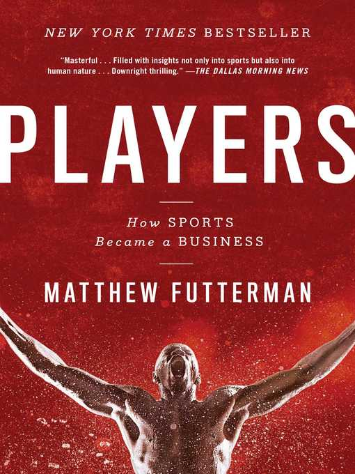 Title details for Players by Matthew Futterman - Available