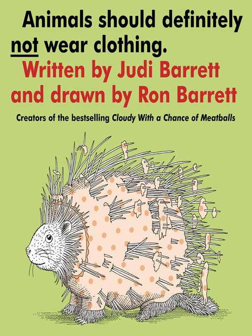 Title details for Animals Should Definitely Not Wear Clothing by Judi Barrett - Wait list
