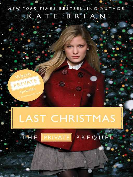 Title details for Last Christmas by Kate Brian - Available
