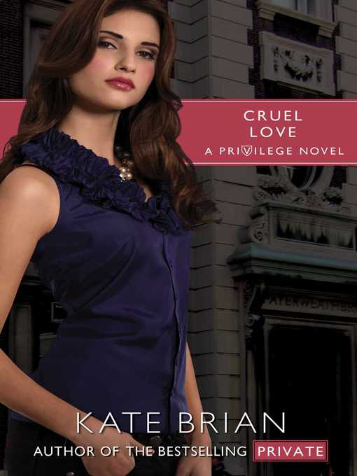 Title details for Cruel Love by Kate Brian - Available