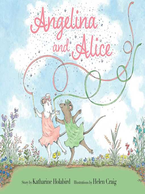 Title details for Angelina and Alice by Katharine Holabird - Available