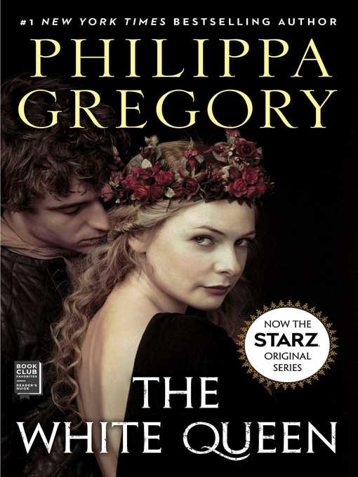 Title details for The White Queen by Philippa Gregory - Wait list