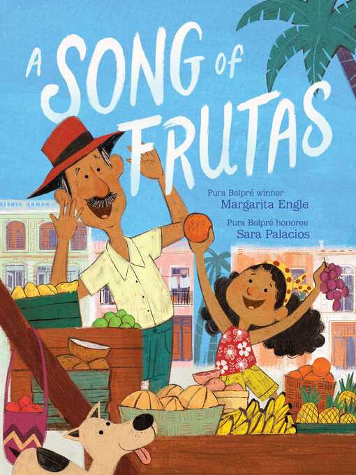 Title details for A Song of Frutas by Margarita Engle - Available