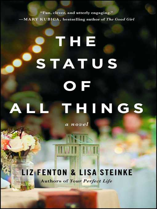 Title details for The Status of All Things by Liz Fenton - Wait list