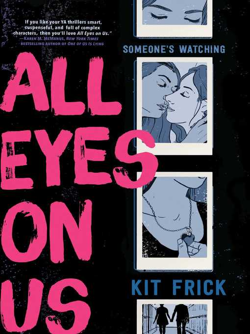 Title details for All Eyes on Us by Kit Frick - Wait list