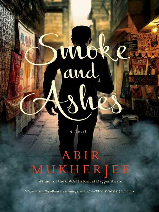 Title details for Smoke and Ashes by Abir Mukherjee - Wait list