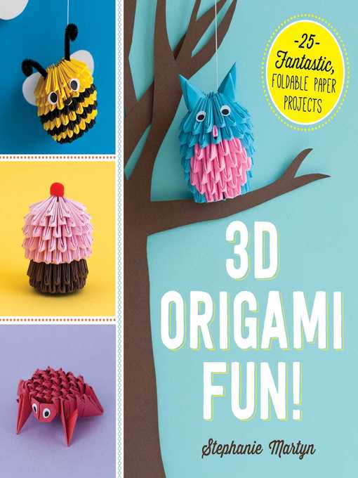 Title details for 3D Origami Fun! by Stephanie Martyn - Available
