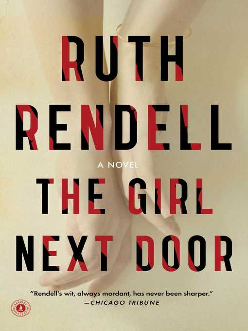 Title details for The Girl Next Door by Ruth Rendell - Wait list