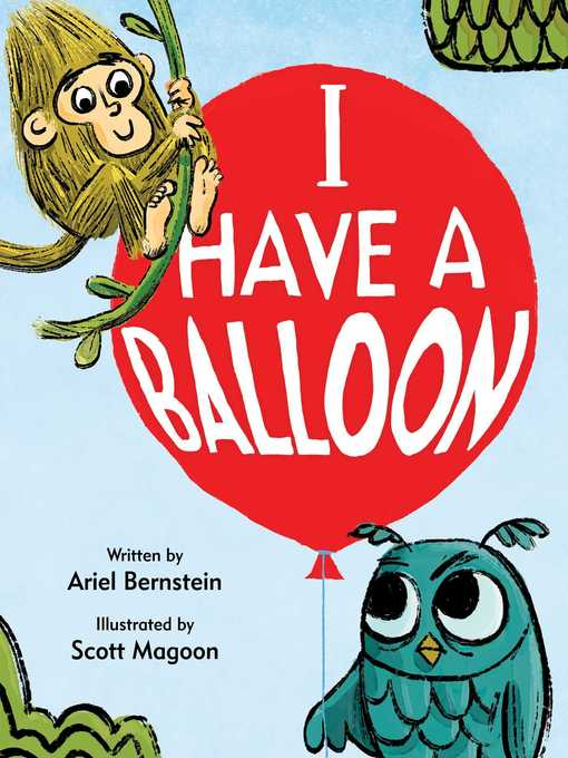 Title details for I Have a Balloon by Ariel Bernstein - Wait list