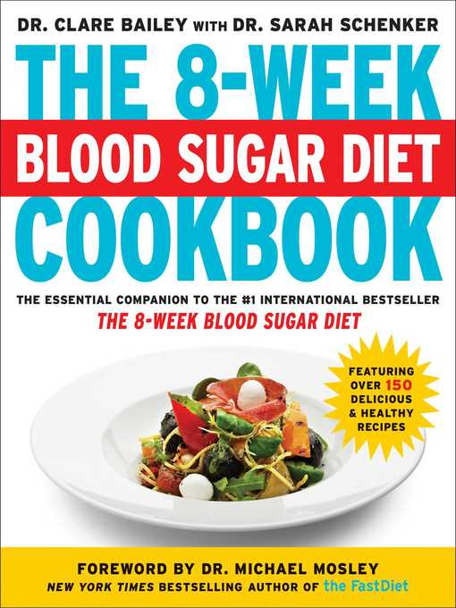 Title details for The 8-Week Blood Sugar Diet Cookbook by Clare Bailey - Wait list