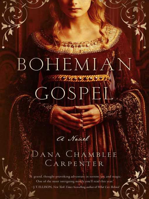 Title details for Bohemian Gospel by Dana Chamblee Carpenter - Wait list