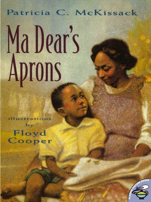 Title details for Ma Dear's Aprons by Patricia C. McKissack - Available
