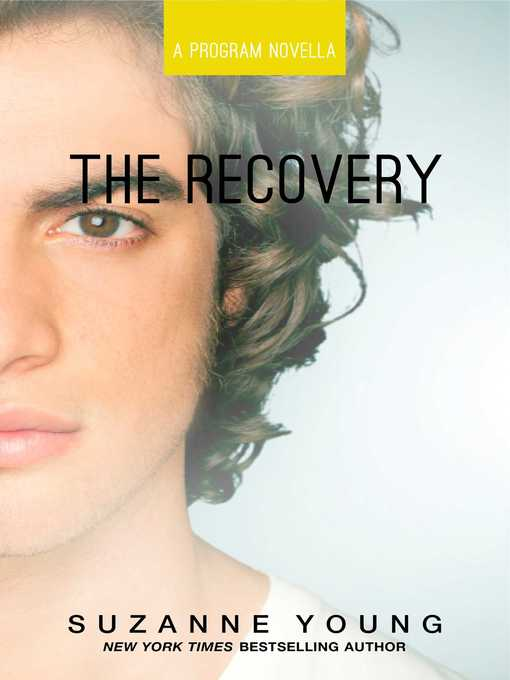 Title details for The Recovery by Suzanne Young - Wait list