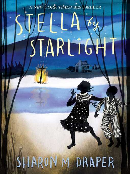 Title details for Stella by Starlight by Sharon M. Draper - Wait list