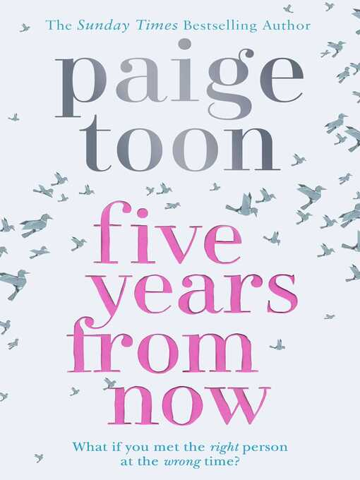 Title details for Five Years From Now by Paige Toon - Available
