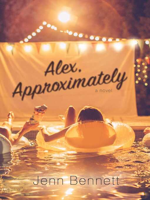 Title details for Alex, Approximately by Jenn Bennett - Available