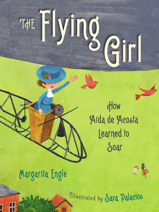 Title details for The Flying Girl by Margarita Engle - Available
