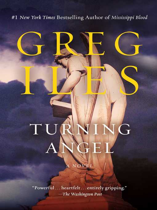 Title details for Turning Angel by Greg Iles - Wait list