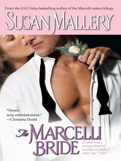 Title details for The Marcelli Bride by Susan Mallery - Available