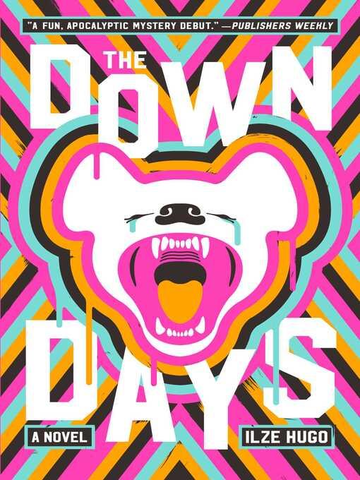 Title details for The Down Days by Ilze Hugo - Wait list