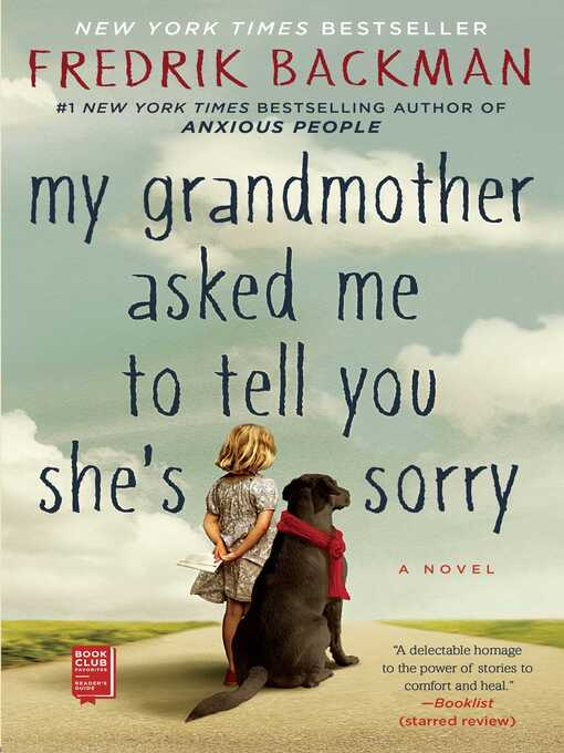 Title details for My Grandmother Asked Me to Tell You She's Sorry by Fredrik Backman - Wait list