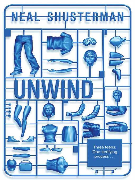 Title details for Unwind by Neal Shusterman - Available