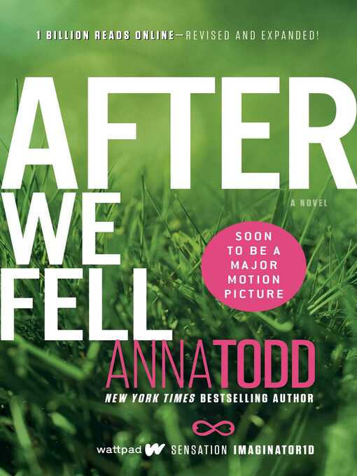 Title details for After We Fell by Anna Todd - Wait list