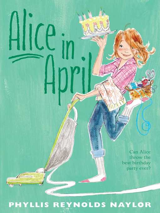 Title details for Alice in April by Phyllis Reynolds Naylor - Available