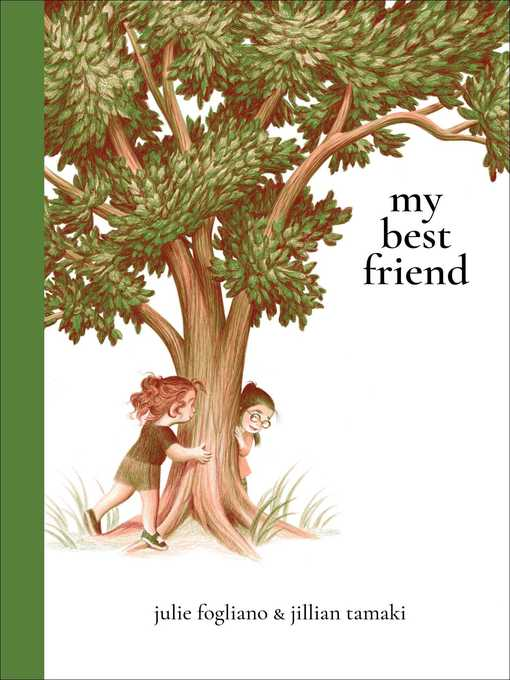 Title details for My Best Friend by Julie Fogliano - Available