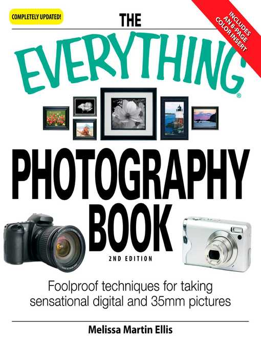 Title Details For The Everything Photography Book By Melissa Martin Ellis