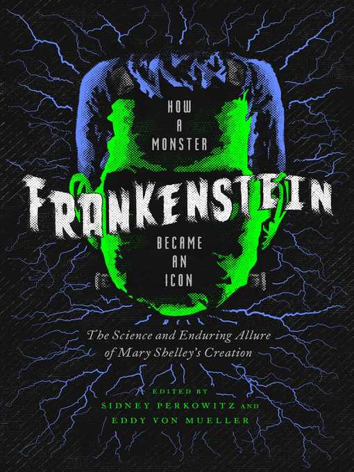 Title details for Frankenstein by Sidney Perkowitz - Available