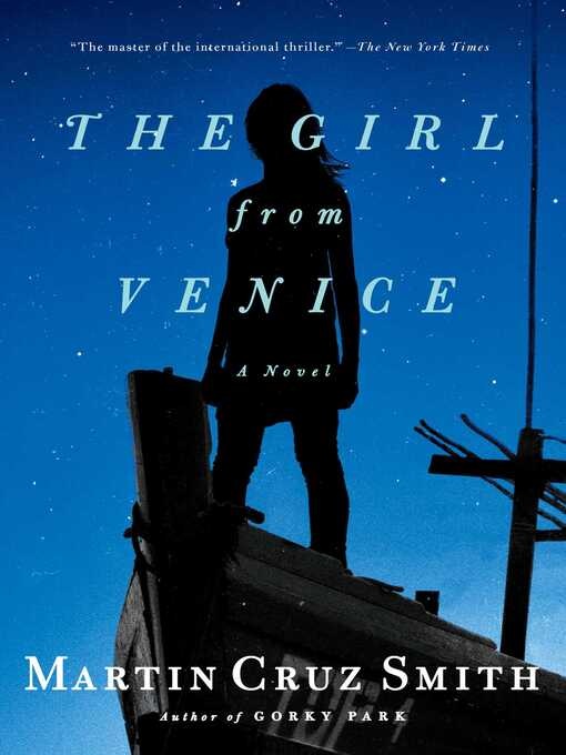Title details for The Girl from Venice by Martin Cruz Smith - Wait list
