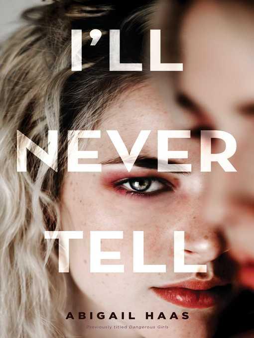 Title details for Dangerous Girls by Abigail Haas - Wait list